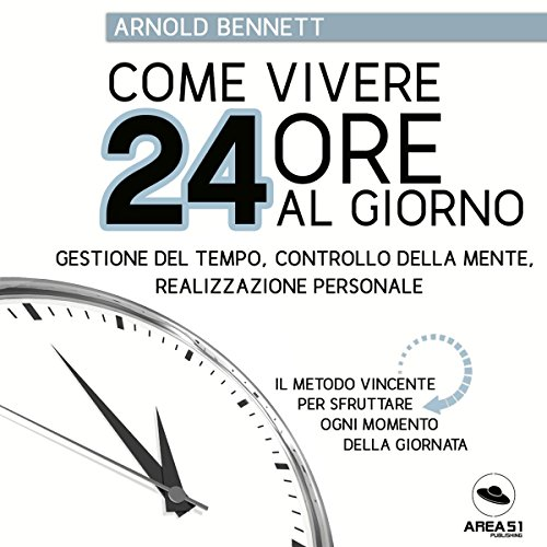 Come vivere 24 ore al giorno audiobook cover art