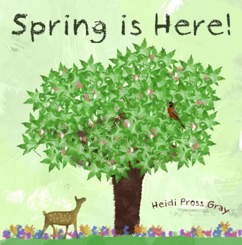 Spring is Here! A Children's Picture Book About Spring