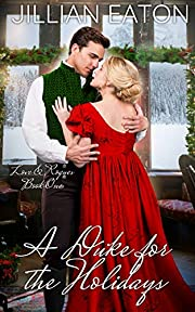 A Duke for the Holidays (Love and Rogues Book 1)