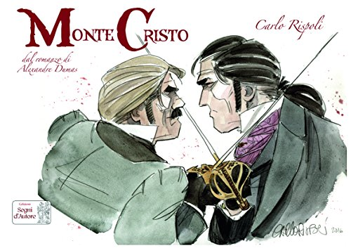 Montecristo. Dal romanzo di Alexandre Dumas