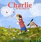 Charlie The Baseball Cat (English Edition)