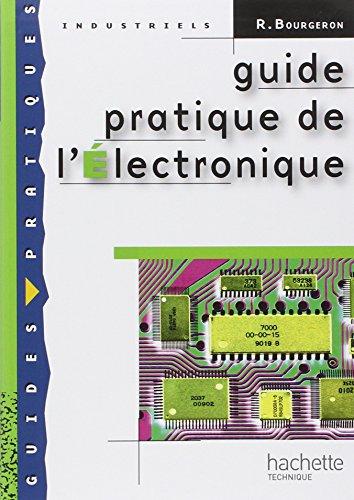 Guide pratique de l'électronique...