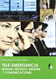 Tele-Emergencia (URGENCIAS / EMERGENCIAS)