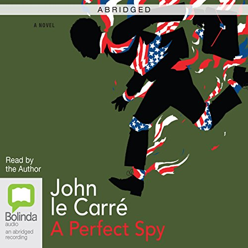 A Perfect Spy (Abridged) cover art