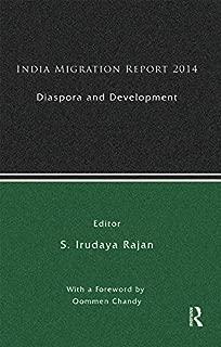 India Migration Report 2014: Diaspora and Development
