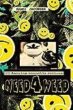 Need4Weed: 20 Amazing Cannabis Recipes - il QUADERNO libro che sarete voi a scrivere con le vostre ricette, le vostre foto e i disegni della vostra Cucina Freak