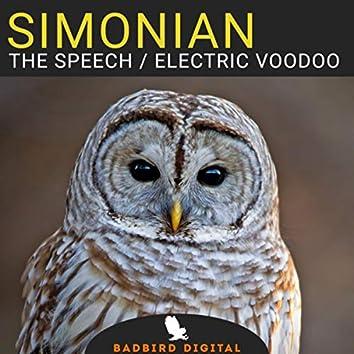 The Speech / Electric Voodoo