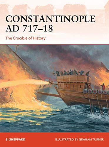 Constantinople AD 717–18: The Crucible of History (Campaign)