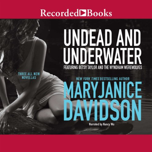 Undead and Underwater                   By:                                                                                                                                 MaryJanice Davidson                               Narrated by:                                                                                                                                 Nancy Wu                      Length: 8 hrs and 17 mins     150 ratings     Overall 3.9