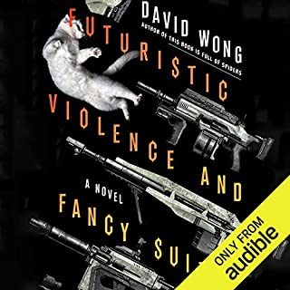 Futuristic Violence and Fancy Suits cover art