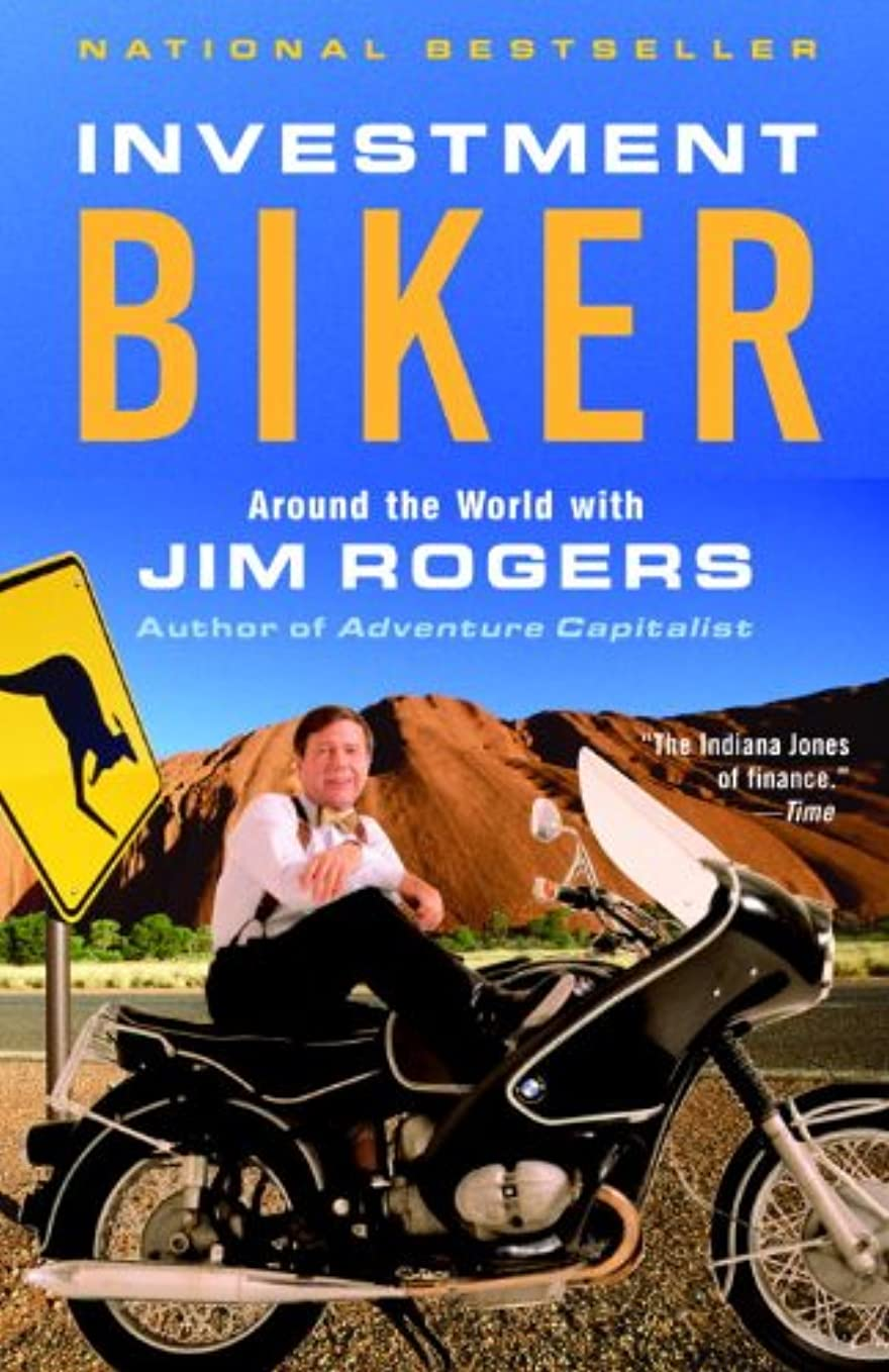 浮く例示するツーリストInvestment Biker: Around the World with Jim Rogers (English Edition)