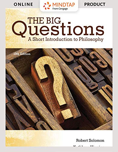 MindTap Philosophy, 1 term (6 months) Printed Access Card for Solomon/Higgins' The Big Questions: A Short Introduction t
