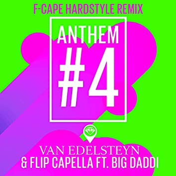 Anthem #4 (F-Cape Hardstyle Remix)