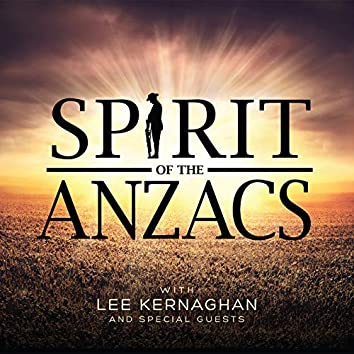 Spirit Of The Anzacs (Deluxe)