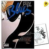 Play Blues Guitar–SOLO ET DE RYTHME Jeu techniques de la guitare Blues. Avec Formes et conseils technique de son, Blues, jamtracks, Licks, Trucs et chansons.–Note livre avec CD et Dunlop plek
