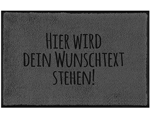 True Statements Fussmatte mit deinem Wunschtext - Schmutzfangmatte mit Spruch - Größe 40x60cm, rutschfest, dick, waschbar, hintergrund grau