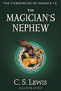 The Magician's Nephew (Chronicles of Narnia Book 1) by [C.S. Lewis, Pauline Baynes]
