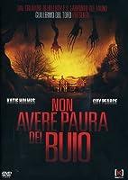 Non Avere Paura Del Buio [Italian Edition]