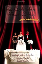 The Bride Wore Black Leather...And He Looked Fabulous!: An Etiquette Guide for the Rest of Us by Drew Campbell (2000-05-24)
