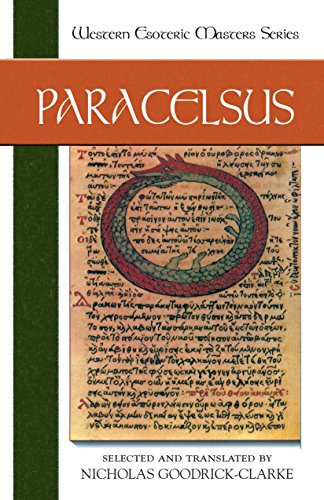 Paracelsus: Essential Readings (Western Esoteric Masters, Band 1)