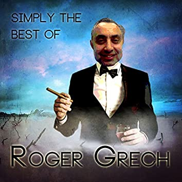 Simply the Best of Roger Grech