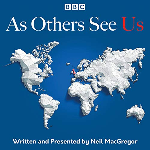 As Others See Us: The BBC Radio 4 Series