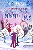 From Spring to Winter – London in Love: Liebesroman (In-Love-Reihe 1)