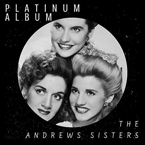 The Andrews Sisters & The Andrews Sisters