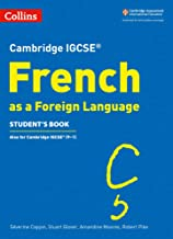 Cambridge IGCSE® French as a Foreign Language Student's Book (Cambridge Assessment International Educa)