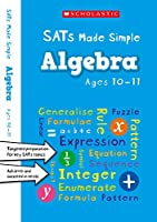 Algebra Ages 10-11 (SATs Made Simple)