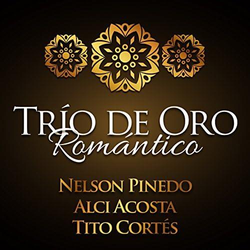 Nelson Pinedo, Alci Acosta & Tito Cortes