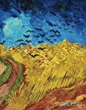 Vincent Van Gogh Agenda Semanal 2021: Campo de Trigo con Cuervos   Planificador Mensual que Inspira Productividad   Postimpresionismo   Con Calendario Mensual 2021