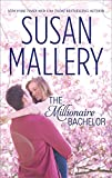 The Millionaire Bachelor (Silhouette Special Edition Book 1220)