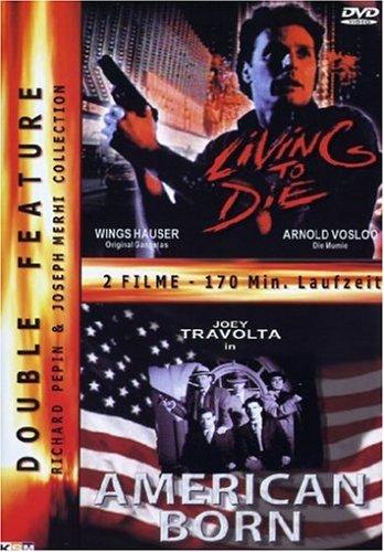Living To Die / American Born