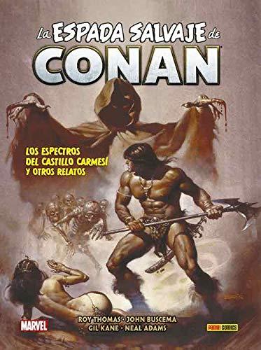 La Espada Salvaje de Conan 5. Los espectros del castillo carmesí y otros relatos