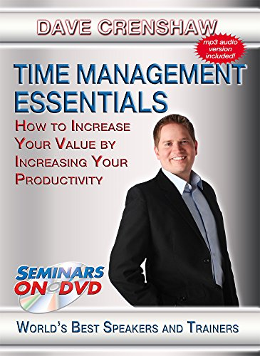Time Management Essentials - How to Increase Your Value by Increasing Your Productivity - Seminars On Demand Personal and Professional Development Training Video - Speaker Dave Crenshaw - Includes Streaming Video and Audio + DVD + MP3 Audio