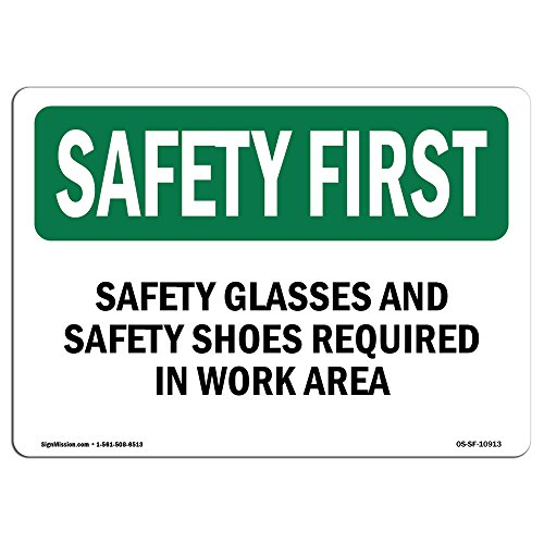 OSHA Safety First Sign - Safety Glasses and Safety Shoes Required |...