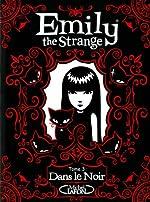 EMILY THE STRANGE T03 DANS LE de ROB REGER