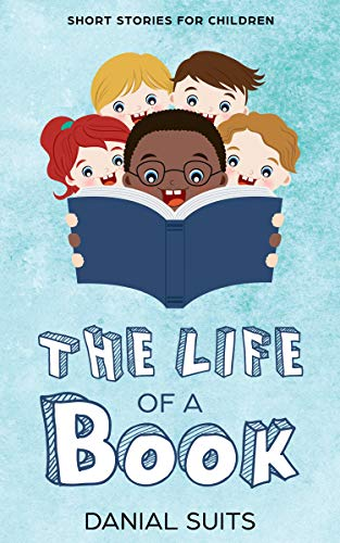 Book: The Life of a Book by Danial Suits