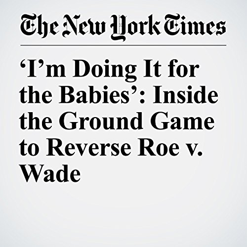 'I'm Doing It for the Babies': Inside the Ground Game to Reverse Roe v. Wade copertina