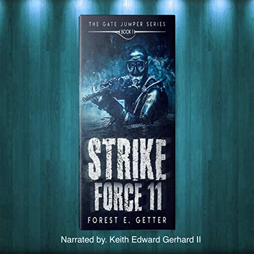 Strike Force 11 Audiobook By Forest Getter cover art