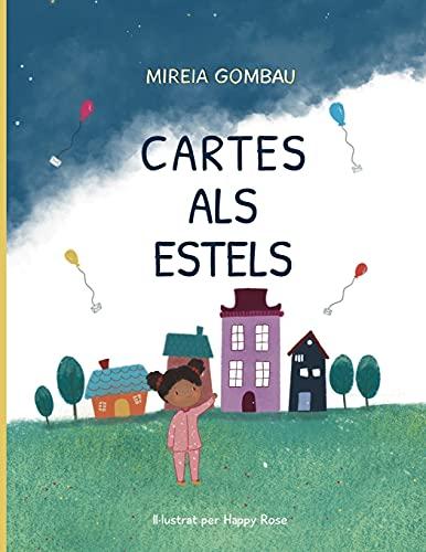 Cartes als estels (Libros infantiles sobre emociones, valores y hábitos)