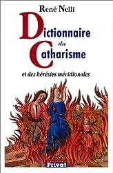 Dictionnaire du catharisme et des hérésies méridionales