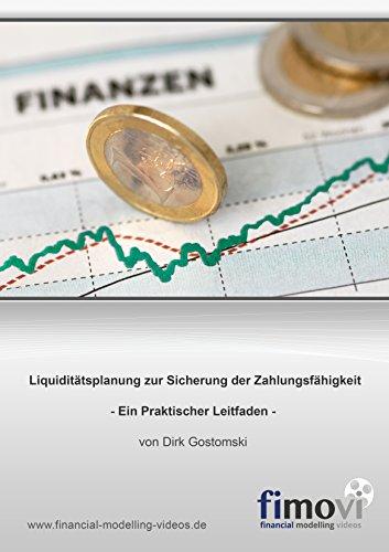 Liquiditätsplanung zur Sicherung der Zahlungsfähigkeit: Ein Praktischer Leitfaden