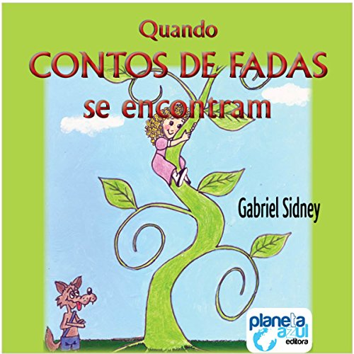 Quando os Contos de Fadas se Encontram [When Fairy Tales Meet] audiobook cover art