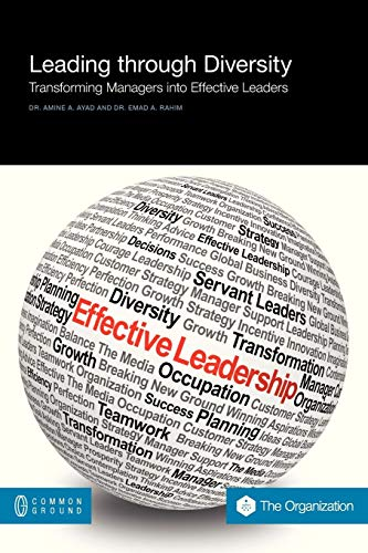 Book: Leading Through Diversity - Transforming Managers Into Effective Leaders by Amine Ayad