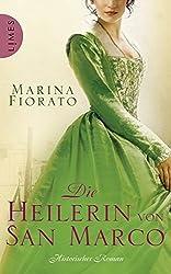 """Die Heilerin von San Marco """"Die Heilerin von San Marco"""" von Marina Fiorato"""