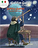 Galileo Galilei E La Torre Di Pisa - Galileo Galilei and the Pisa Tower: A Bilingual Picture Book about the Italian Astronomer (Italian-English Text) (Italian Edition) (Paperback)