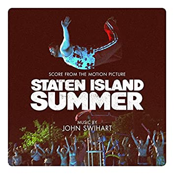 Staten Island Summer (Score from the Motion Picture)