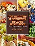 100 Healthy & Delicious Recipes with Skyr (English Edition)